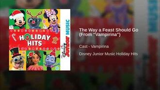 "The Way a Feast Should Go (From ""Vampirina"")"