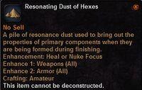 Resonating dust hexes