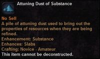 Attuning dust substance