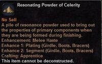 Resonating powder celerity