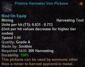 Pristine harvester iron pickaxe
