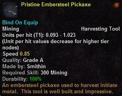Pristine embersteel pickaxe