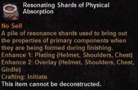 Resonating shards physical absorption