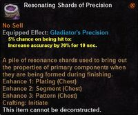 Resonating shards precision