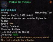 Pristine tin pickaxe