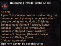 Resonating powder the sniper