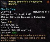 Pristine embersteel stonemason hammer