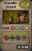 Gremlin Greed