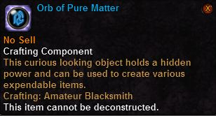 Orb of Pure Matter