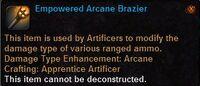 Empowered arcane brazier