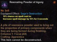 Resonating powder agony