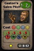 Gaston's sales pitch