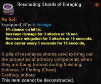 Resonating shards enraging