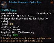 Pristine harvester pyrite axe