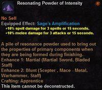 Resonating powder intensity