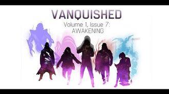 Volume 1, Issue 7- AWAKENING - VANQUISHED - Valiant Universe RPG