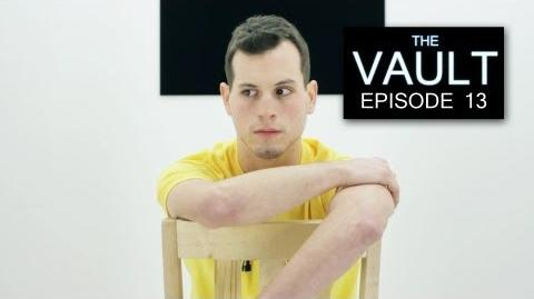 The Vault - Episode 13