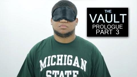 The Vault - Prologue - Part 3