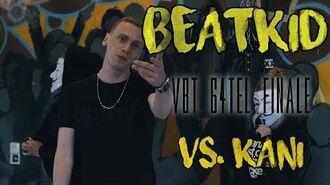 Beatkid - VBT 2018 64tel Finale vs. Kani ft. Moefucker -Beat by Kinex-