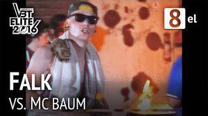 FALK vs MC Baum
