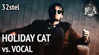 VBT 2018- holiday cat vs. Vocal (feat. Aalmann) 32stel (prod. by 100Mark)