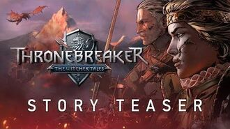 Thronebreaker The Witcher Tales Teaser Trailer