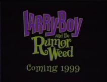 Larryboy rumor weed trailer