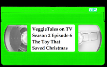 VeggieTales on TV Season 2 Episode 6 The Toy That Saved Christmas VHS