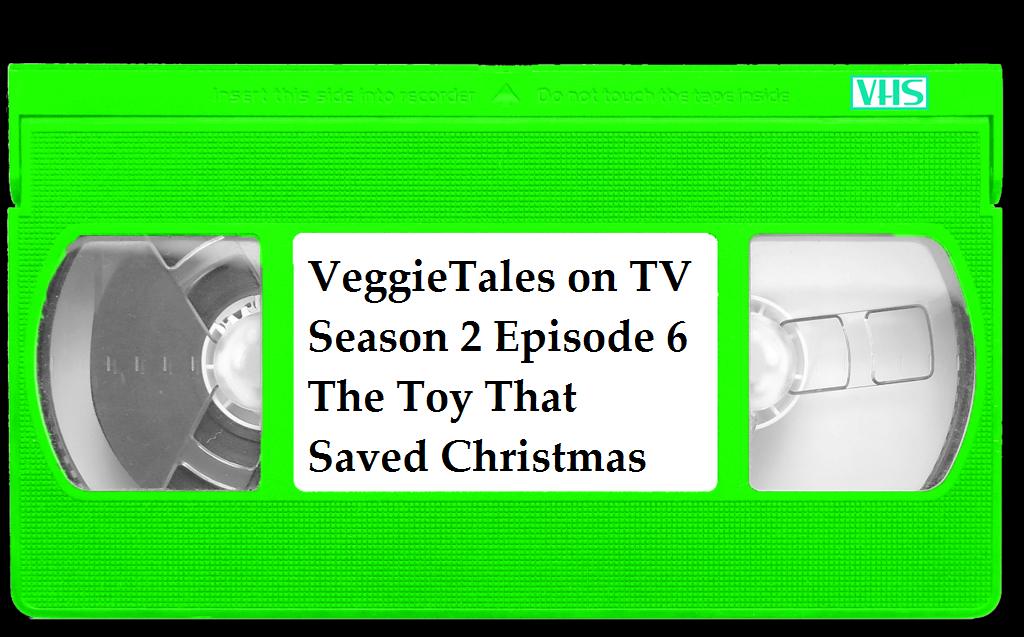 veggietales on tv season 2 episode 6 the toy that saved christmas vhs - The Toy That Saved Christmas