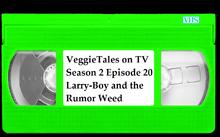VeggieTales on TV Season 2 Episode 20 LarryBoy and the Rumor Weed VHS