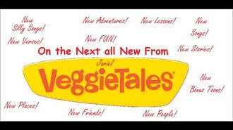 On the Next all New From VeggieTales... 1