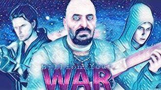 Billion Year War the movie