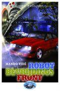 Mano Vidé en het robotbevrijdingsfront