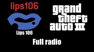 GTA III (GTA 3) - Lips 106 Full radio