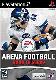 ArenaFootballRoadtoGlory