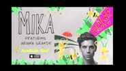 Popular Song - Mika (featuring Ariana Grande)