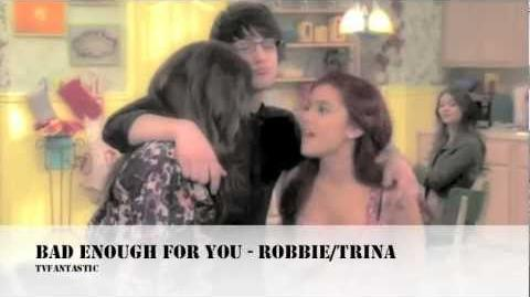Robbie Trina - Bad Enough For You