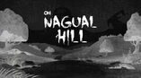 On Nagual Hill (Title Card)