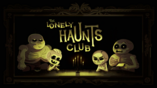 The Lonely Haunts Club (Title Card)