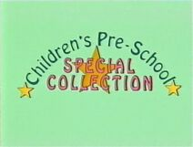 Children's Pre-School Special Collection (UK VHS 1992) Title card