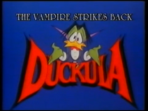 Count Duckula - The Vampire Strikes Back (UK VHS 1988) Title card