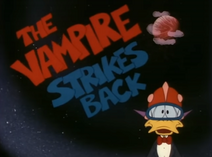 The Vampire Strikes Back Title Card