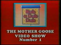 Rub a Dub Dub - The Mother Goose Nursery Rhyme Show (UK VHS 1986) Title card