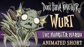 Don't Starve Together- The Monster Marsh -Wurt Animated Short-
