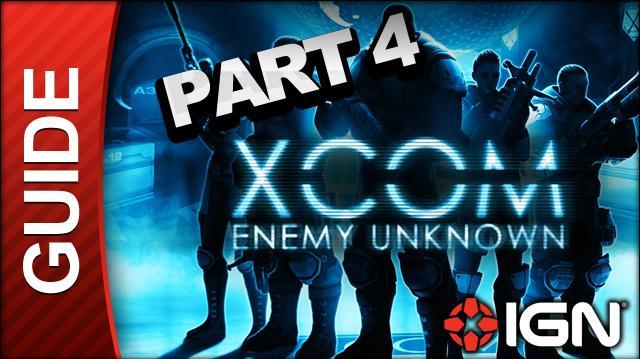 XCOM Enemy Unknown Walkthrough - Part 4