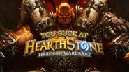 You Suck At Hearthstone - Day 3 Facing a Warrior