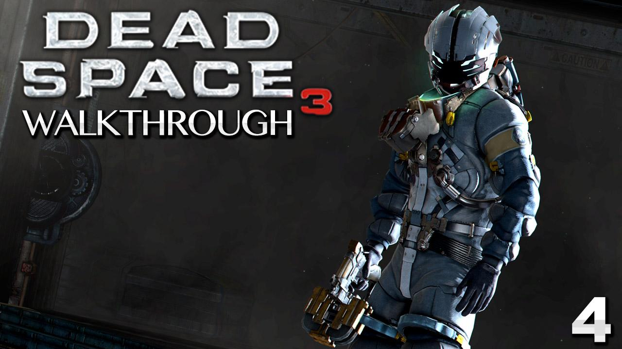 Dead Space 3 Walkthrough - Chapter 4 History's Ember (Part 4)