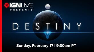IGN Live Presents Destiny Revealed - The New Game from Bungie