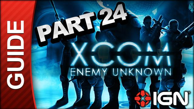 XCOM Enemy Unknown Walkthrough - Part 24