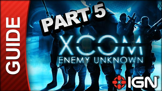 XCOM Enemy Unknown Walkthrough - Part 5